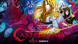 Now Streaming in Austin: <i>Castlevania</i>