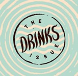 We Have an Issue: Welcome to the Drinks Issue