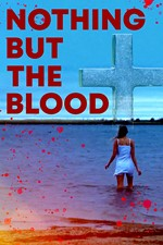 Now Streaming in Austin: <i>Nothing But The Blood</i>