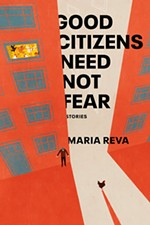 <i>Good Citizens Need Not Fear</i> by Maria Reva