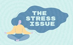 We Have an Issue: Welcome to the Stress Issue
