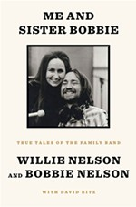 An Excerpt From Willie Nelson and Sister Bobbie's New Book