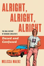 Transcribing the Oral History of <i>Dazed and Confused</i> in New Book <i>Alright, Alright, Alright</i>