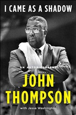 Book Review: <i>I Came As a Shadow</i> by John Thompson