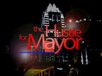 What Is the Hustle for Mayor?