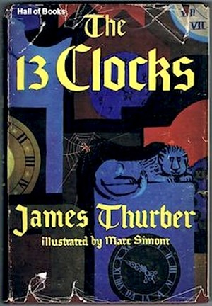 Neil Gaiman on James Thurber's The 13 Clocks