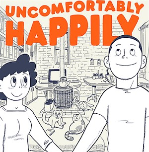 Uncomfortably Happily: Yeah, You Know What That's Like
