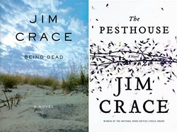 Jim Crace&#39;s novels include <i>Being Dead</i>, which won the National Book Critics' Circle award in 2001, and last year&#39;s <i>The Pesthouse</i>.