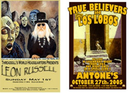 Best Concert Poster: TIE: Jim Franklin: Leon Russell at Threadgill's, May 1, 2005/Guy Juke: Los Lobos and True Believers at Antone's Oct. 27, 2005