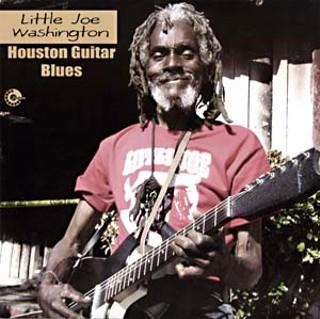 Little Joe Washington: Houston Guitar Blues Album Review