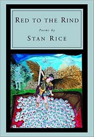 Stan Rice's Final Message