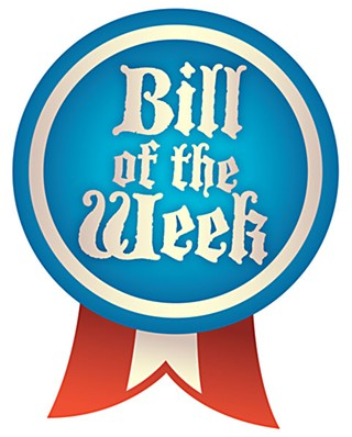 Bill of the Week