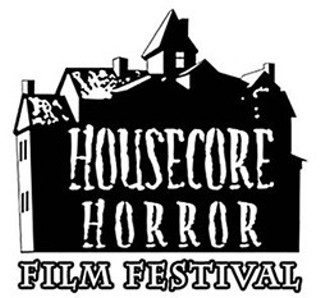 Housecore Horror Film Festival Programming Announced