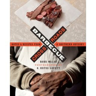 Barbecue Crossroads: Notes & Recipes From A Southern Odyssey