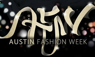 Austin Fashion Week Recommended: Friday, April 25