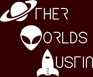 Austin to Visit Other Worlds