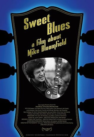 Sweet Blues: A Film About Michael Bloomfield