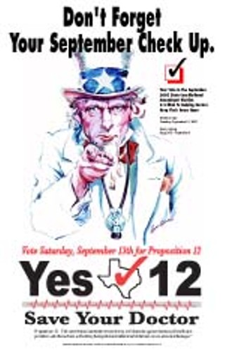 The TMA's Proposition 12 advertising appears to be endorsed by Uncle Sam, who's apparently been to med school.