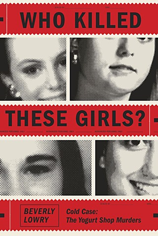 <i>Who Killed These Girls?</i>