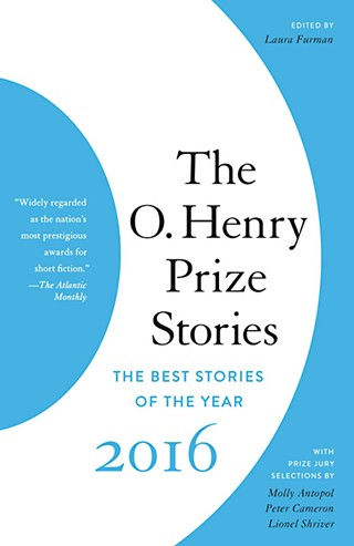 <i>The O. Henry Prize Stories 2016: The Best Stories of the Year</i>