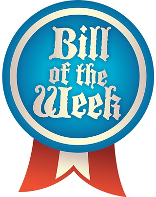 Bill of the Week: This Bill's for You