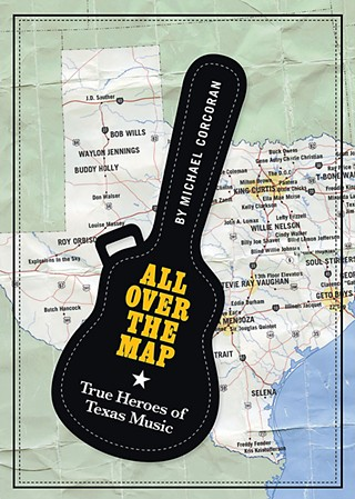 All Over the Map, True Heroes of Texas Music