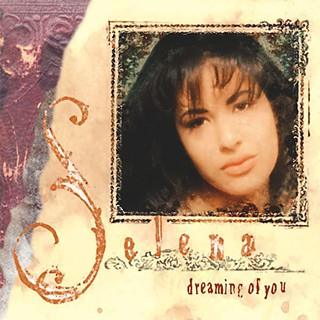Texas Platters Hall of Fame: Selena's <i>Dreaming of You</i>