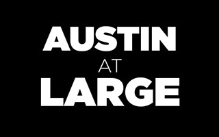 Austin at Large: Let's Get Connected Again