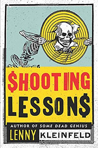 <i>Shooting Lessons</i> by Lenny Kleinfeld