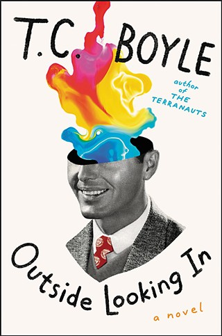 <i>Outside Looking In</i> by T.C. Boyle