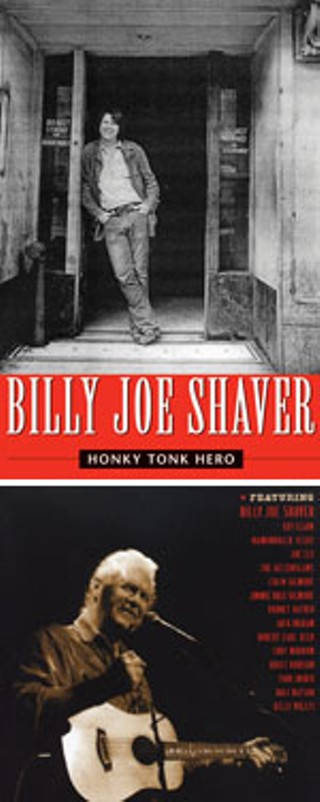 Honky Tonk Hero/A Tribute to Billy Joe Shaver: A Tribute to