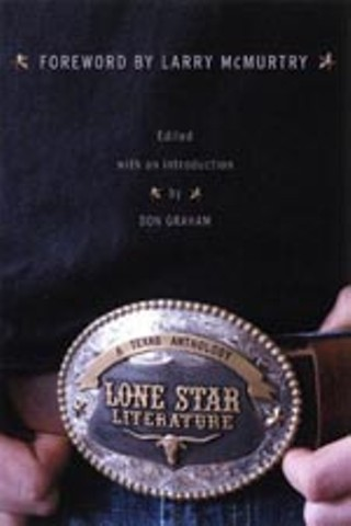 Lone Star Literature: A Texas Anthology