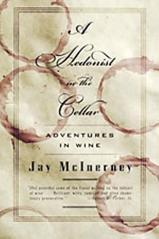 Jay McInerney's 'Hedonist in the Cellar'