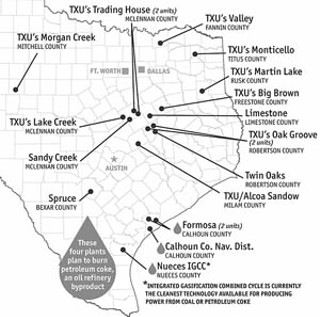 Of 19 proposed coal plants seeking permit approval, only one would use the newer, cleaner integrated gasification combined cycle technology. Energy giant TXU wants to build 11 of the 19 plants.<br><a href=http://www.austinchronicle.com/issues/dispatch/2006-12-01/TexasCOAL.jpg target=blank><b>View a larger image</b></a>