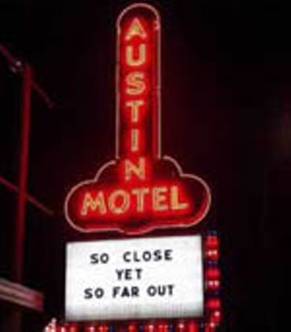 Austin Motel: Sign is a memorial to the hourly rate days.