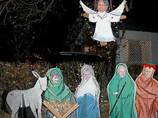 The Miracle on 37th Street. The hysterical Mary Cheney Nativity Scene featuring the wise Dick Cheney carrying a shotgun instead of a staff, Condi as the gap-toothed angel, and Dubya as the ass.