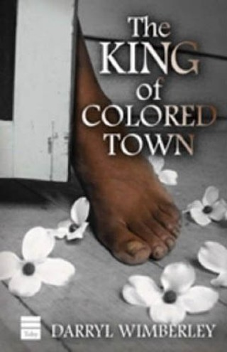 'The King of Colored Town'
