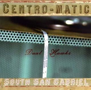 Centro-matic/South San Gabriel: Dual Hawks Album Review