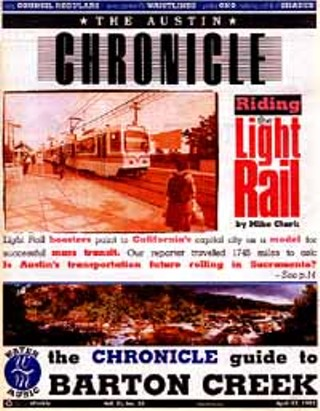 April 17,1992: It looked like Capital Metro would actually start the light rail system it was created (in large part) to build. Then people started bitching. Including me. About a month later, the Cap Met board got cold feet and sent rail back for further study.