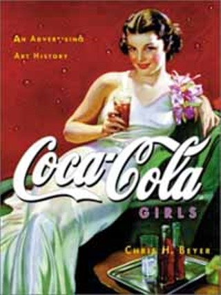 Review: Coca-Cola Girls: An Advertising Art History - Books