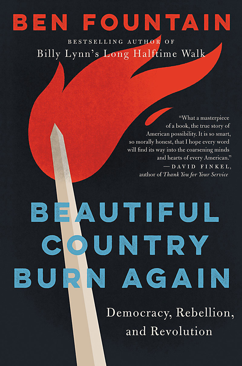ben fountain on beautiful country burn again  in his new