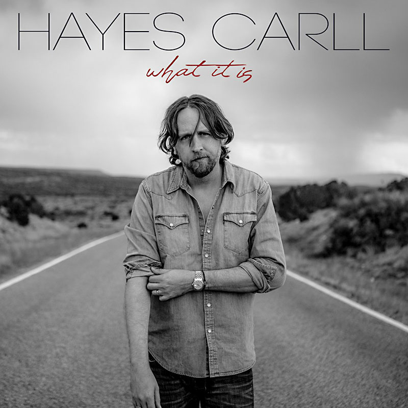 Hayes Carll: What It Is Album Review