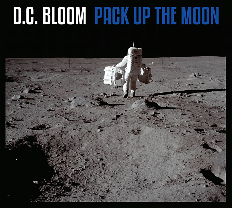 D.C. Bloom: Pack Up the Moon Album Review