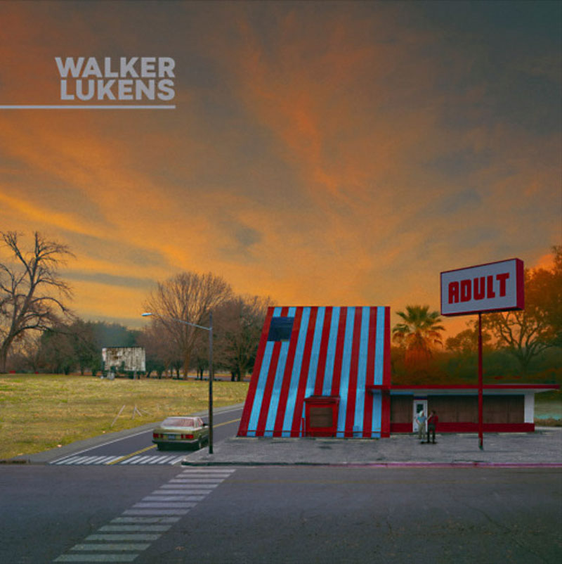 Walker Lukens: Adult Album Review