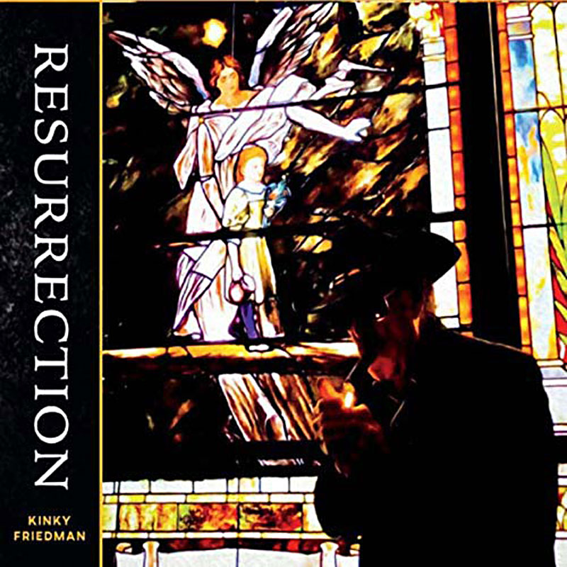 Kinky Friedman: Resurrection Album Review