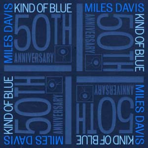 kind of blue 50th anniversary review