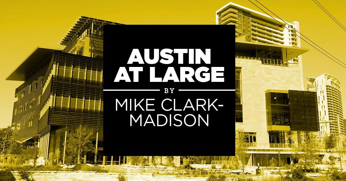 Austin at Large: A Pre-November Pep Talk