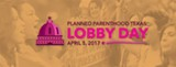 Planned Parenthood Texas Lobby Day 2017