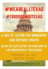 We Are All Texas: Day of Action for Immigrant and Refugee Rights