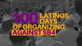 100 Latinos 100 Days of Organizing Against SB4 Press Conference